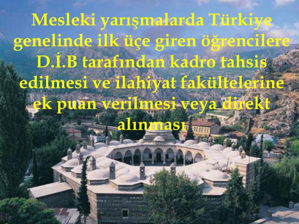 Mesleki yarışmalarda Türkiye genelinde ilk üçe giren öğrencilere D. İ
