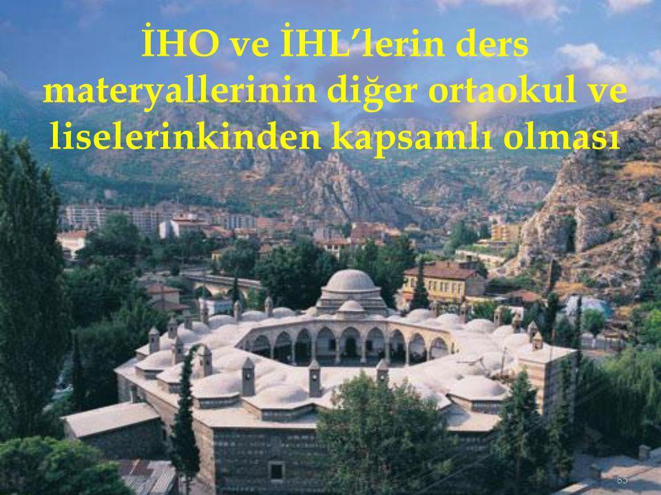 İHO ve İHL'lerin ders materyallerinin diğer ortaokul ve liselerinkinden kapsamlı olması