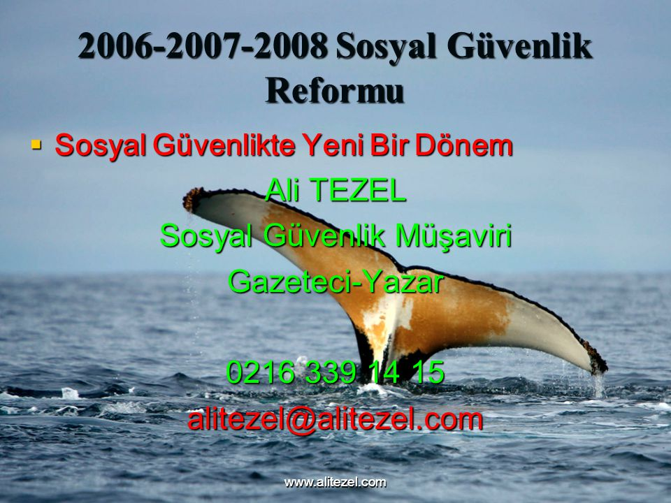 2006-2007-2008 Sosyal Güvenlik Reformu
