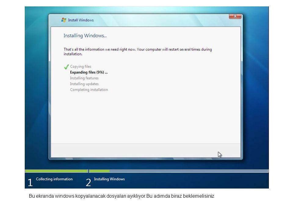 Bu ekranda windows kopyalanacak dosyaları ayıklıyor