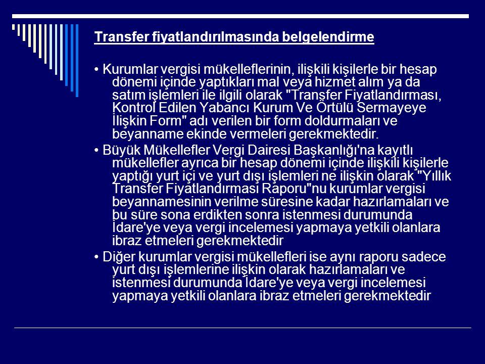 Transfer fiyatlandırılmasında belgelendirme