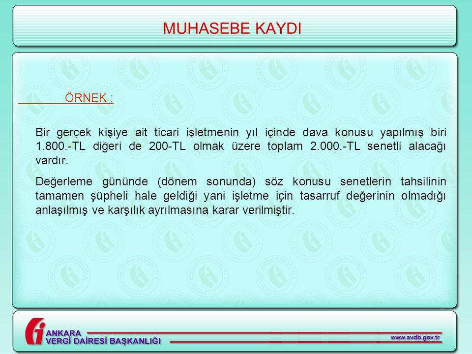 MUHASEBE KAYDI ÖRNEK :