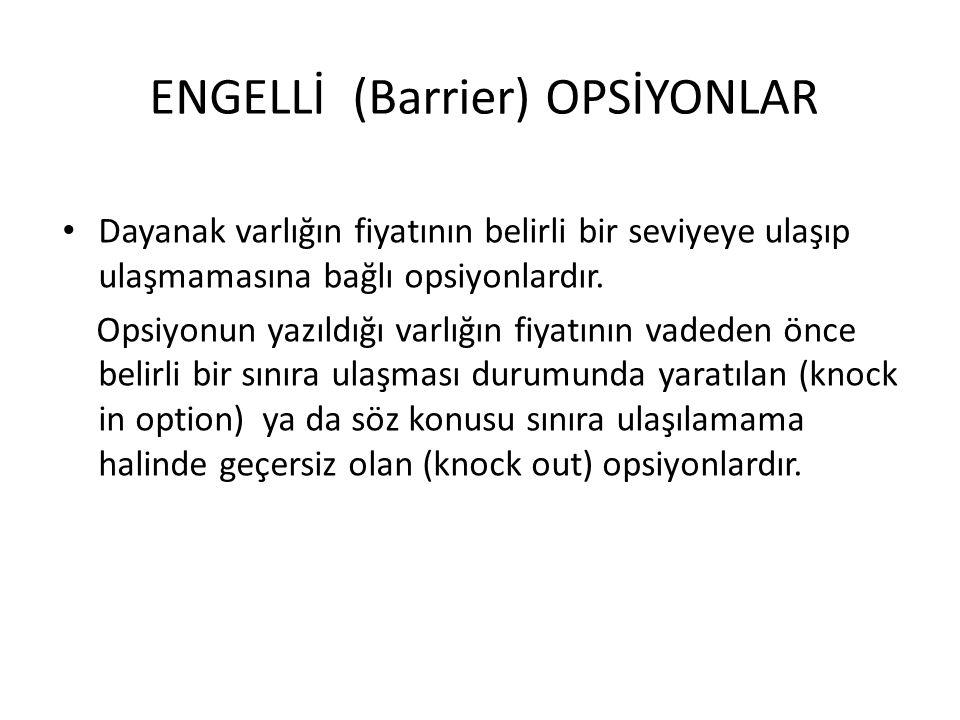 ENGELLİ (Barrier) OPSİYONLAR