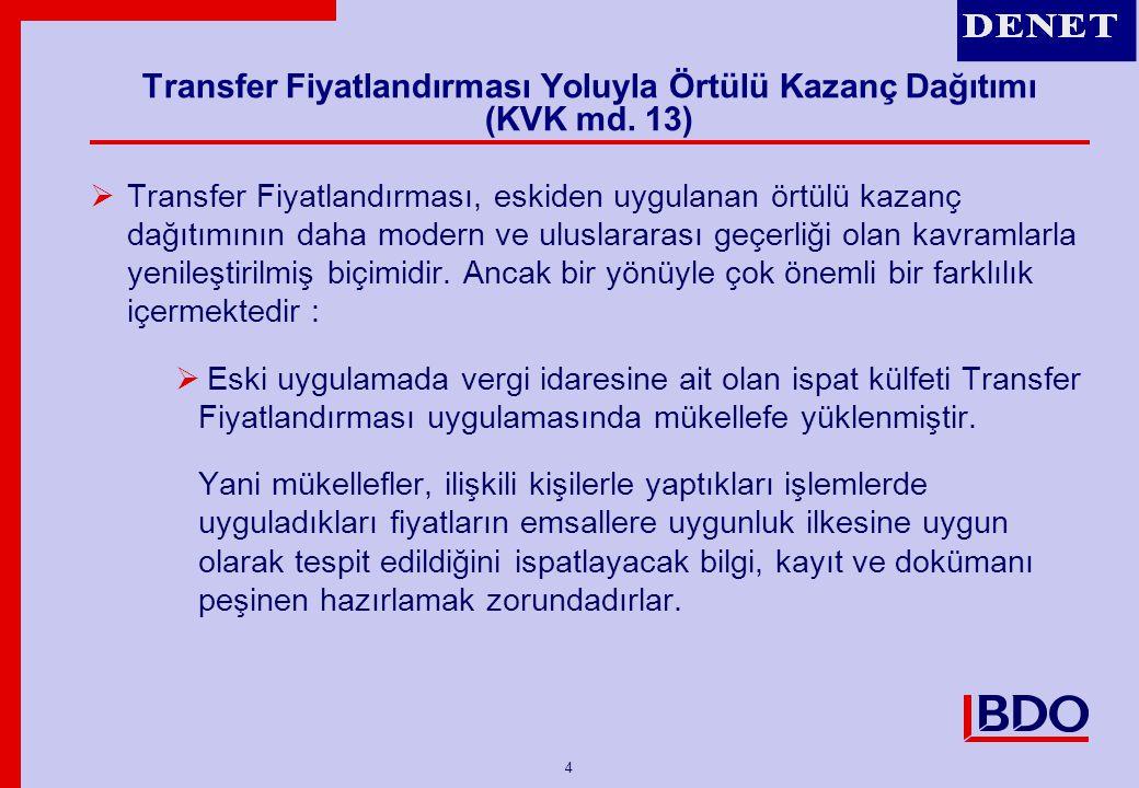 Transfer Fiyatlandırması Yoluyla Örtülü Kazanç Dağıtımı (KVK md. 13)