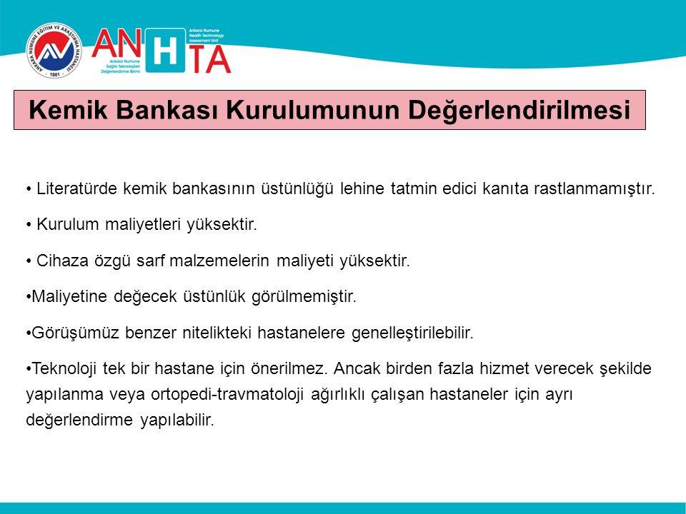 Kemik Bankası Kurulumunun Değerlendirilmesi