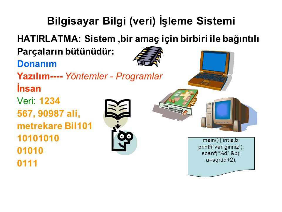 Bilgisayar Bilgi (veri) İşleme Sistemi