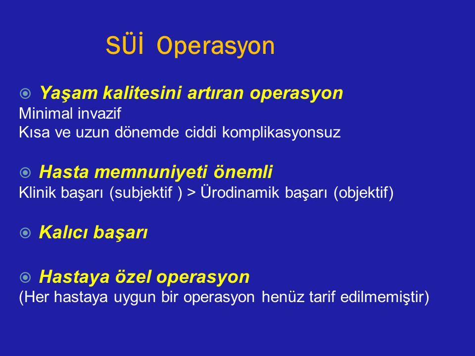 SÜİ Operasyon Yaşam kalitesini artıran operasyon