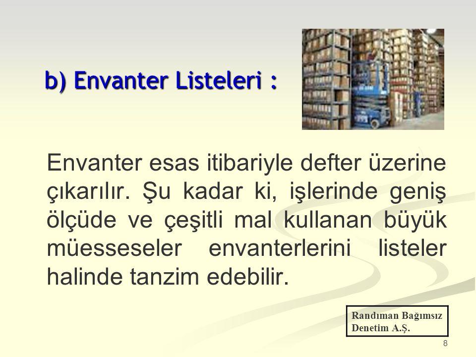 b) Envanter Listeleri :