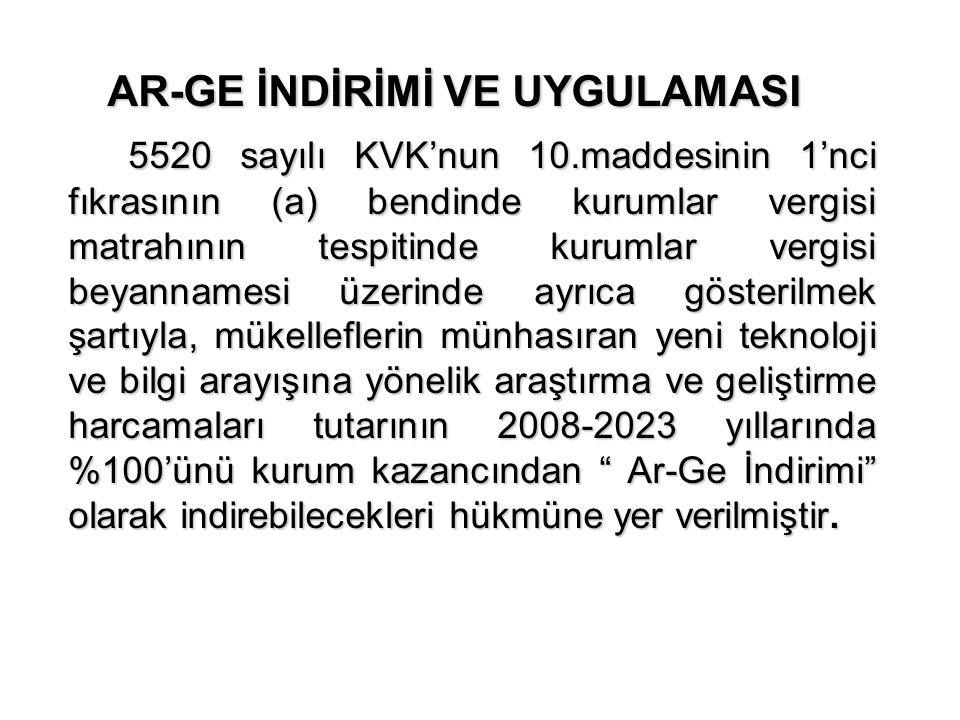 AR-GE İNDİRİMİ VE UYGULAMASI 5520 sayılı KVK'nun 10