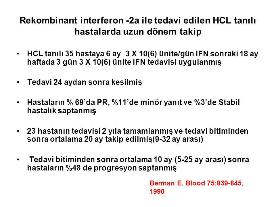 Rekombinant interferon -2a ile tedavi edilen HCL tanılı hastalarda uzun dönem takip
