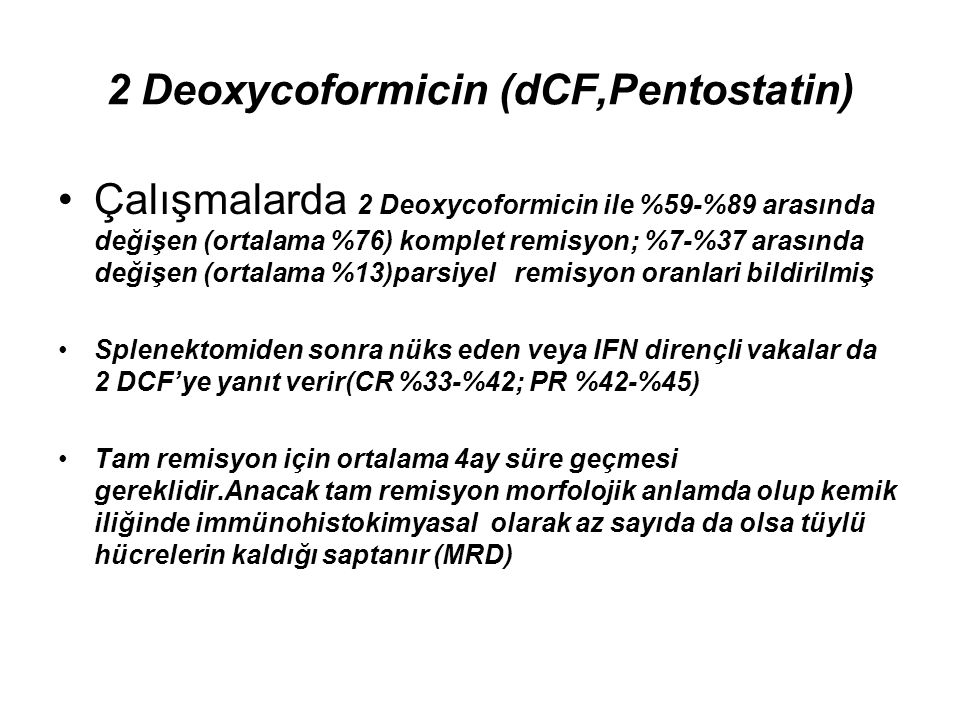 2 Deoxycoformicin (dCF,Pentostatin)