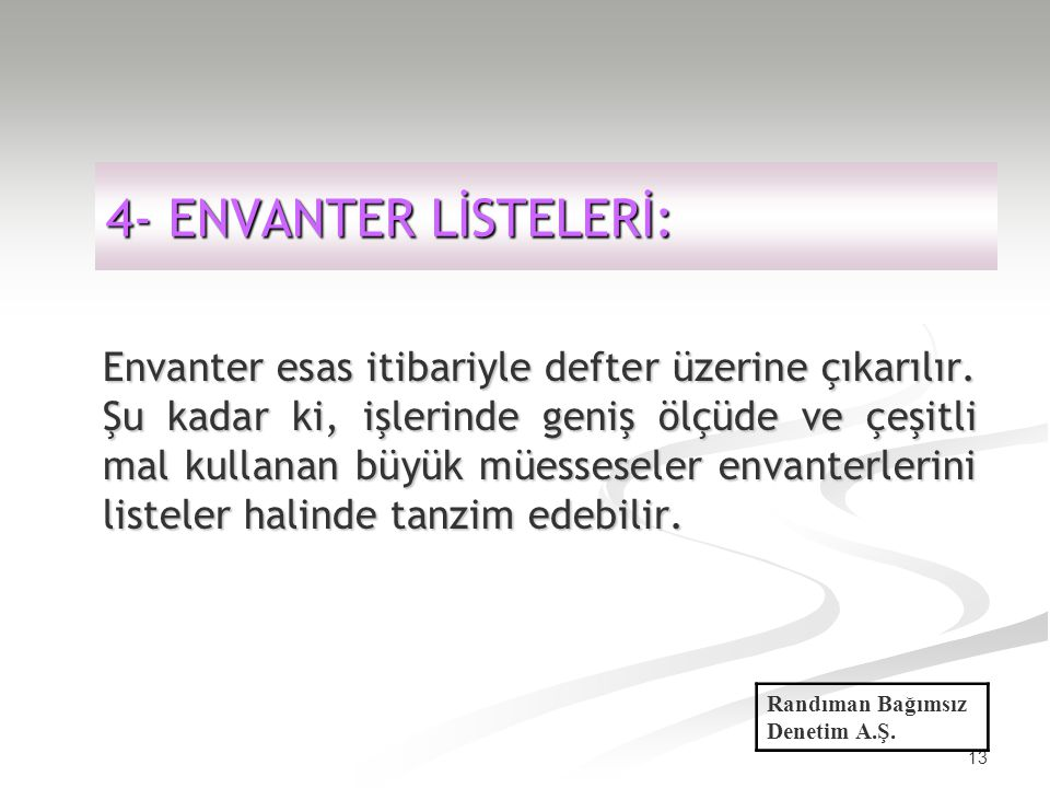 4- ENVANTER LİSTELERİ: