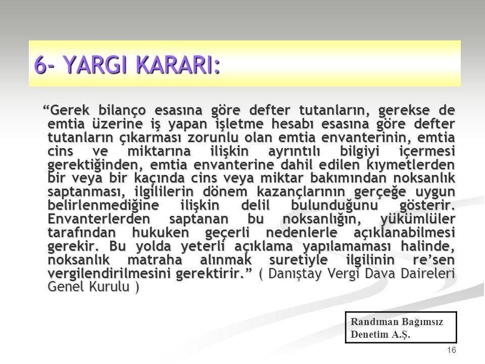 6- YARGI KARARI: