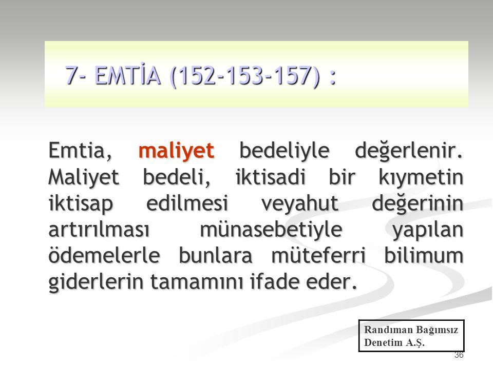 7- EMTİA (152-153-157) :