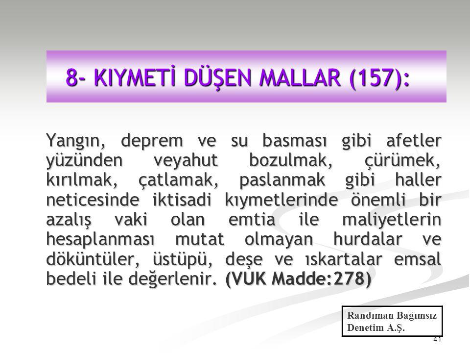 8- KIYMETİ DÜŞEN MALLAR (157):