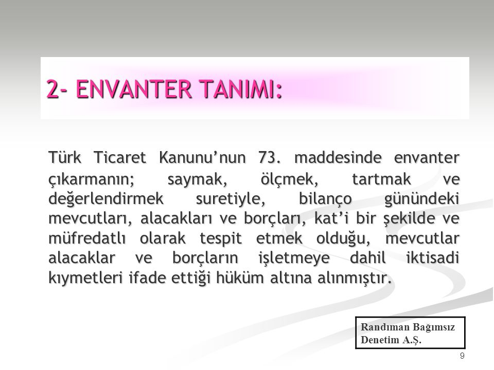 2- ENVANTER TANIMI: