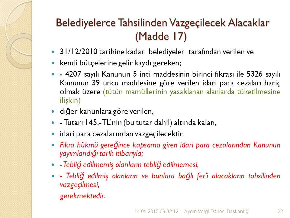 Belediyelerce Tahsilinden Vazgeçilecek Alacaklar (Madde 17)