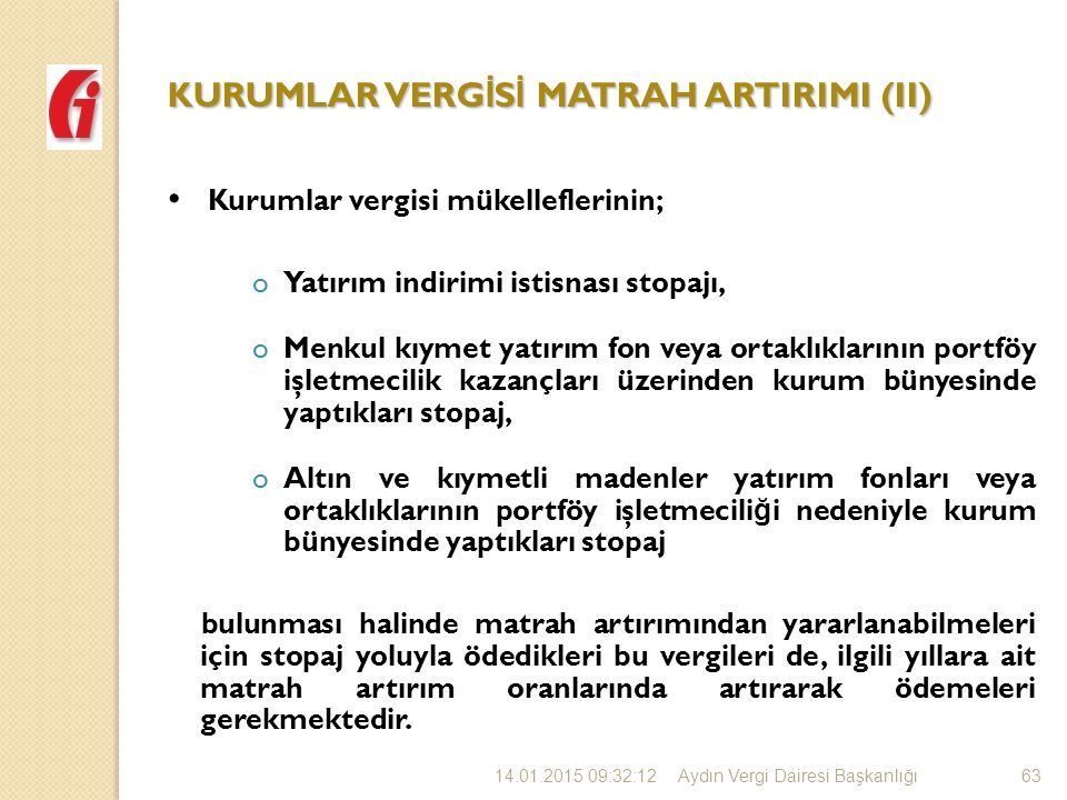 KURUMLAR VERGİSİ MATRAH ARTIRIMI (II)