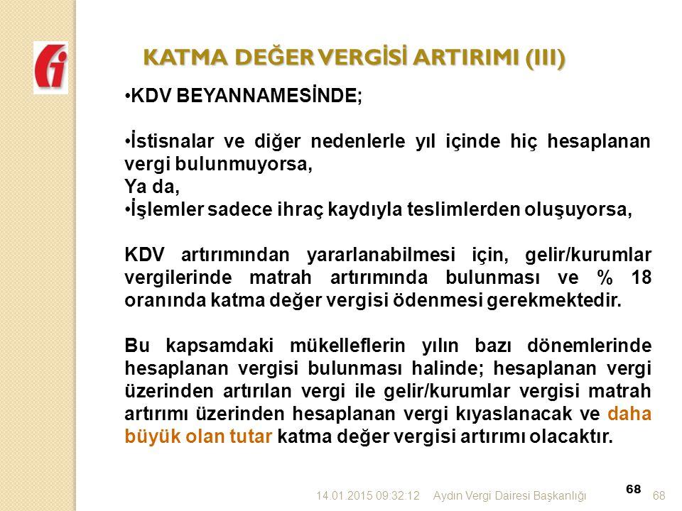 KATMA DEĞER VERGİSİ ARTIRIMI (III)