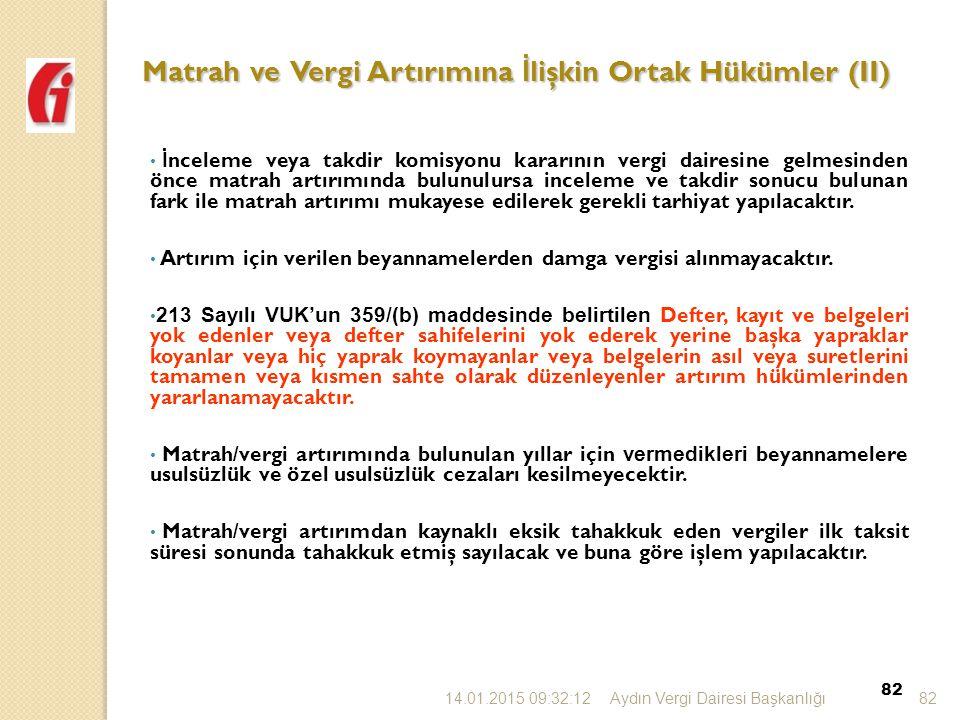 Matrah ve Vergi Artırımına İlişkin Ortak Hükümler (II)