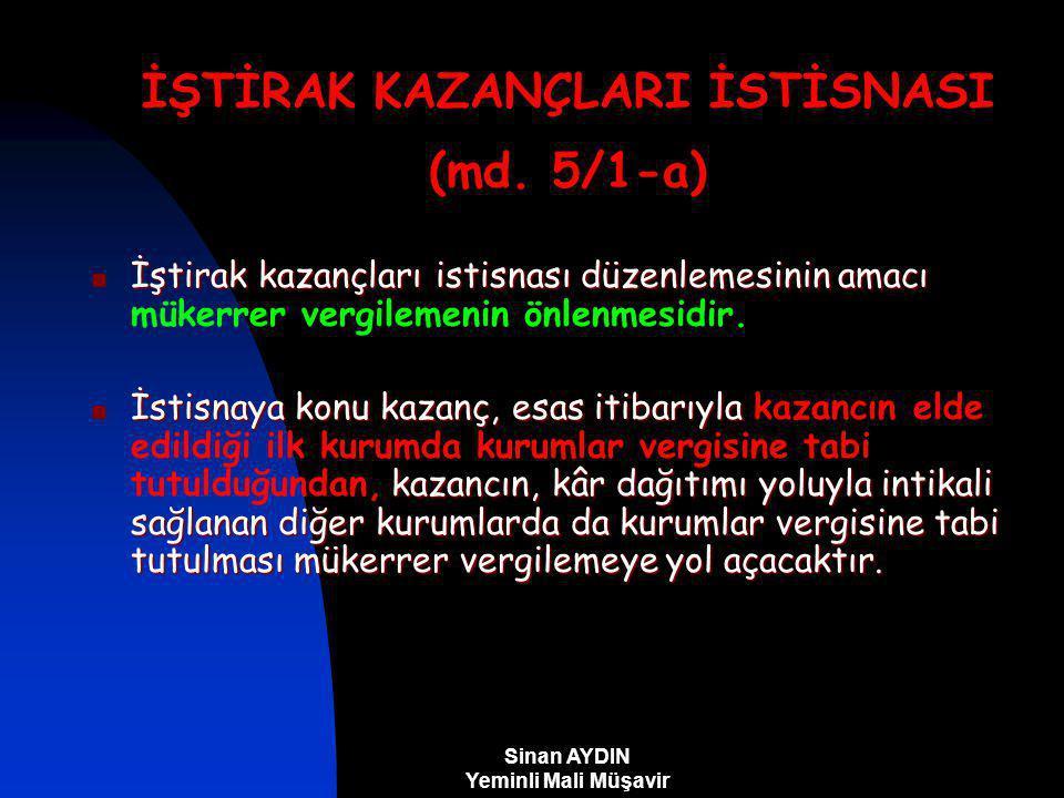İŞTİRAK KAZANÇLARI İSTİSNASI (md. 5/1-a)