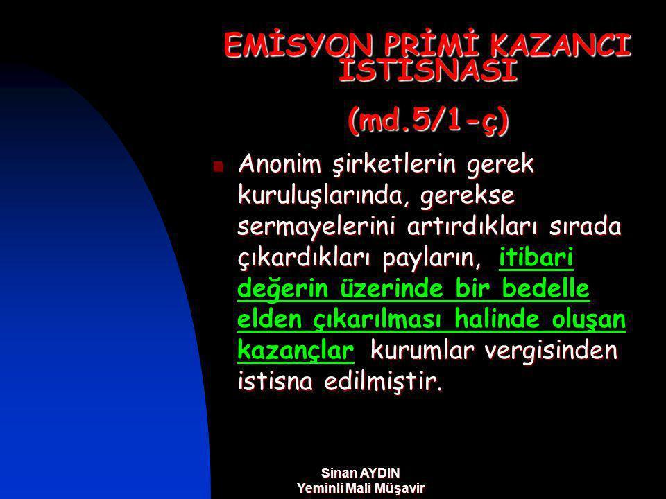 EMİSYON PRİMİ KAZANCI İSTİSNASI (md.5/1-ç)