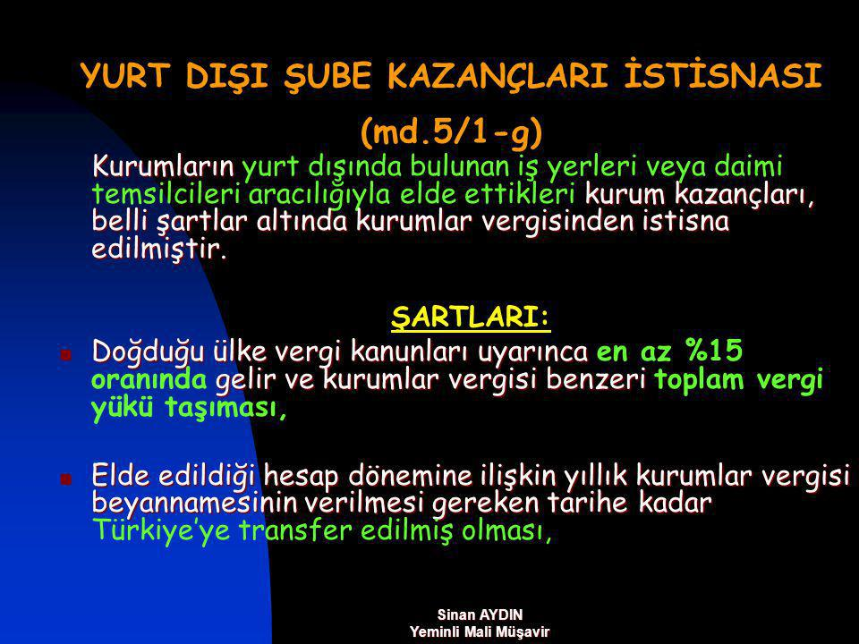 YURT DIŞI ŞUBE KAZANÇLARI İSTİSNASI (md.5/1-g)