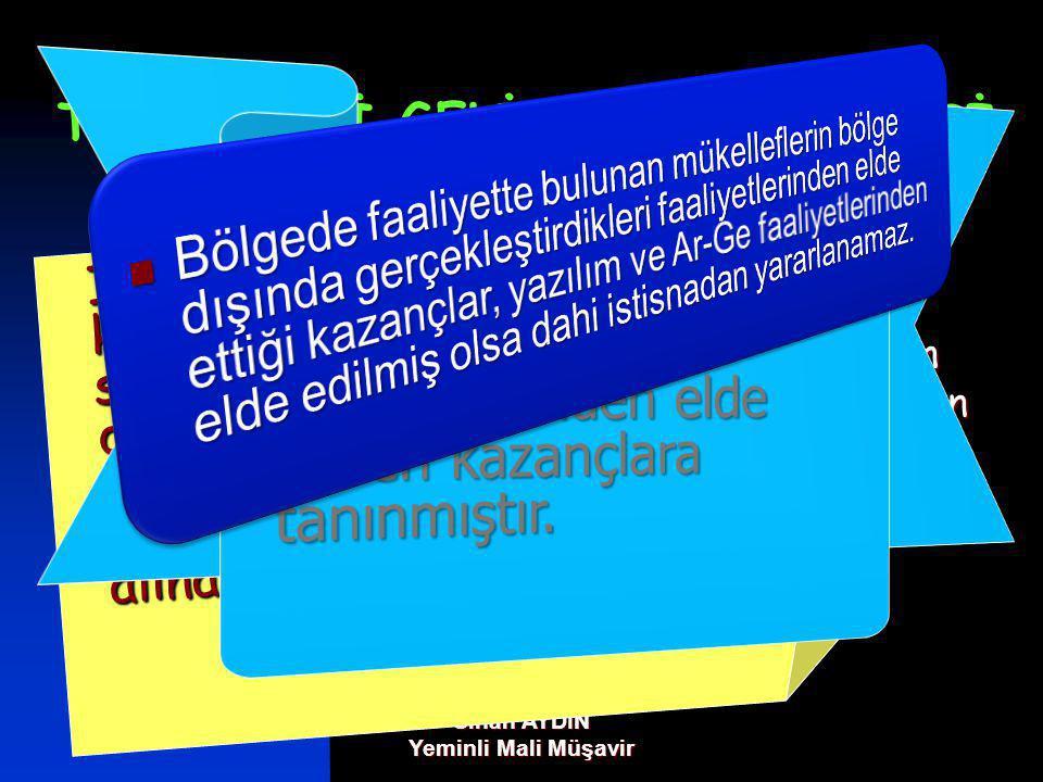 TEKNOLOJİ GELİŞTİRME BÖLGESİ KAZANÇ İSTİSNASI