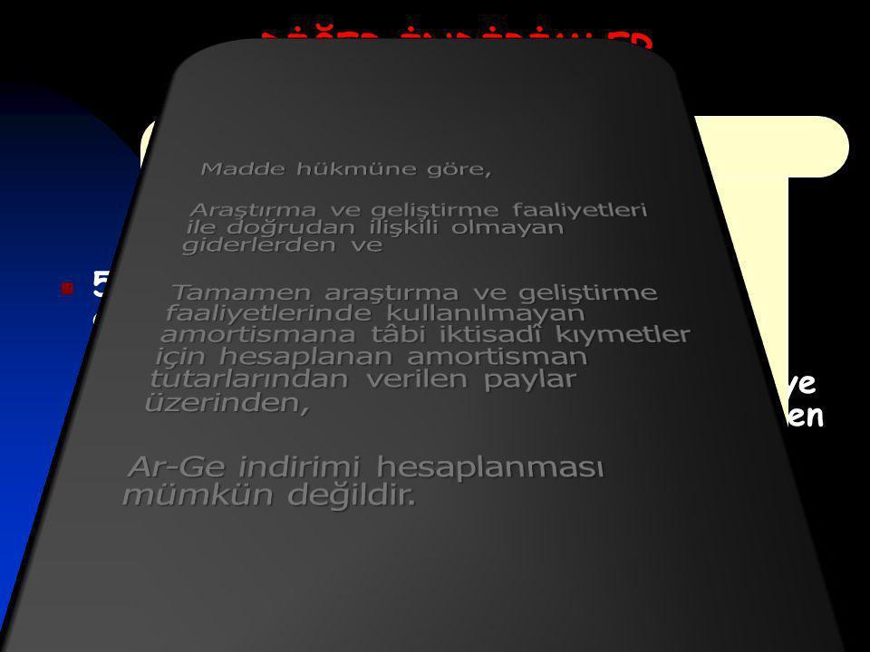 AR-GE İNDİRİMİ (KVK 10-1/a) DİĞER İNDİRİMLER