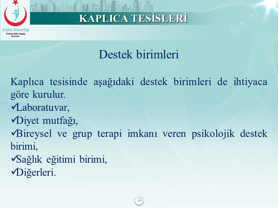Destek birimleri KAPLICA TESİSLERİ