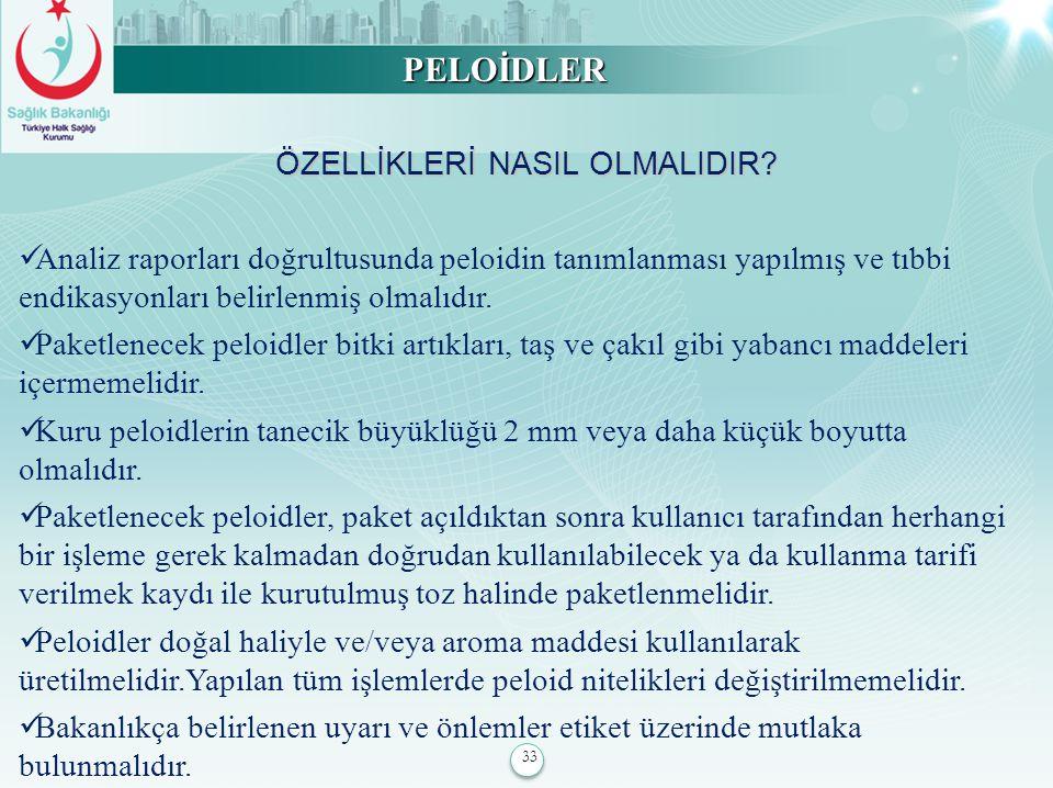 ÖZELLİKLERİ NASIL OLMALIDIR