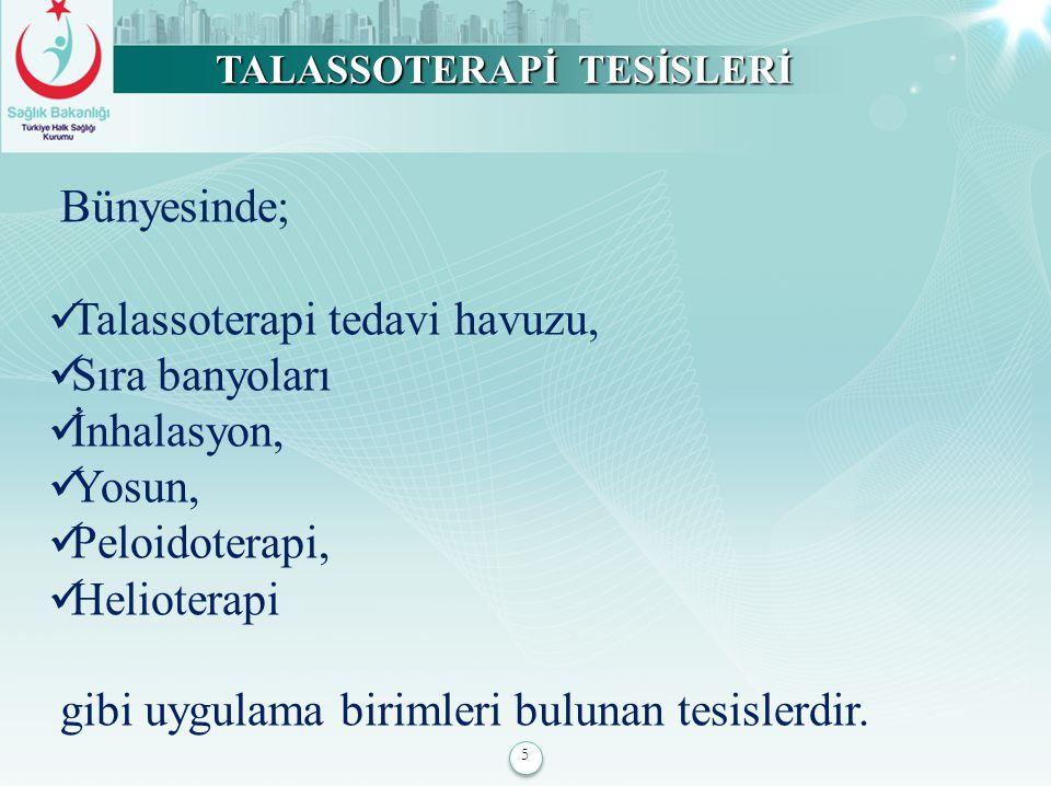 TALASSOTERAPİ TESİSLERİ