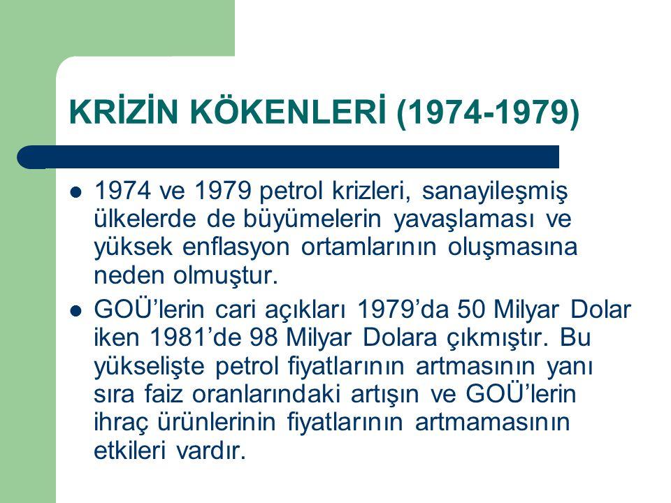 KRİZİN KÖKENLERİ (1974-1979)