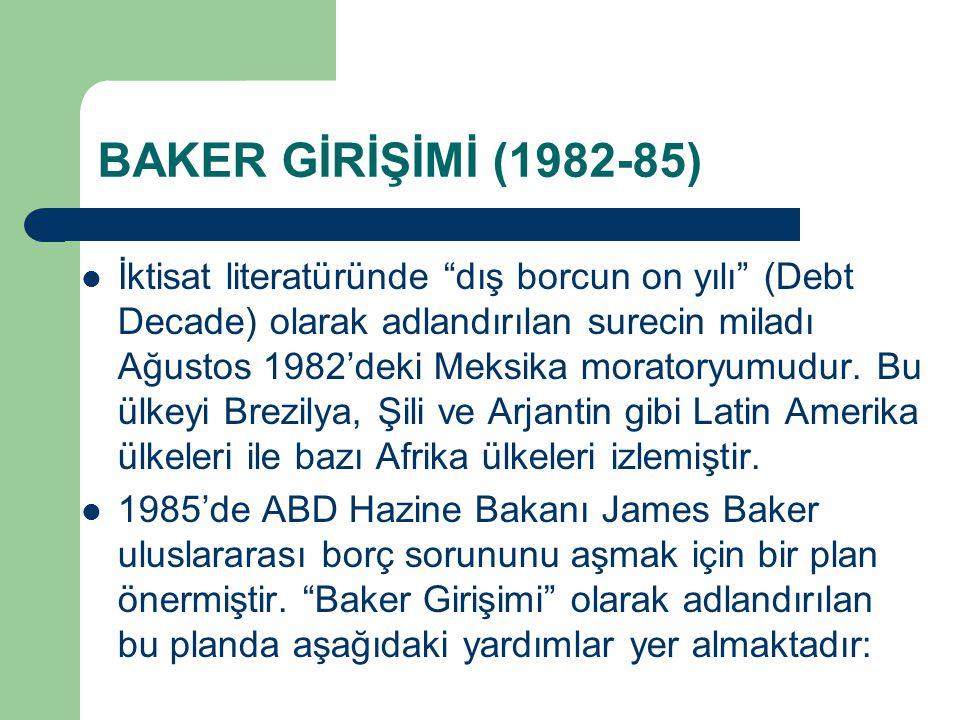 BAKER GİRİŞİMİ (1982-85)
