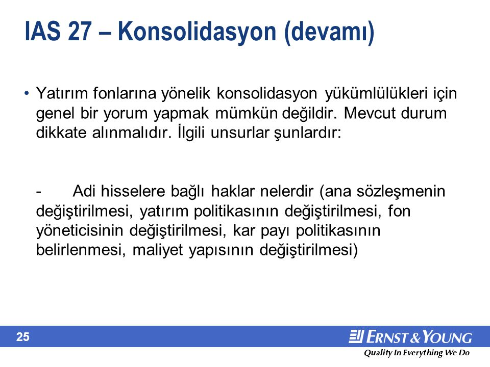 IAS 27 – Konsolidasyon (devamı)