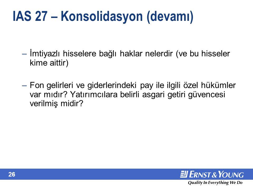 IAS 27 – Konsolidasyon – Şemsiye Fonlar