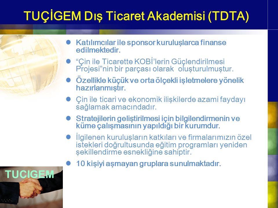 TUÇİGEM Dış Ticaret Akademisi (TDTA)