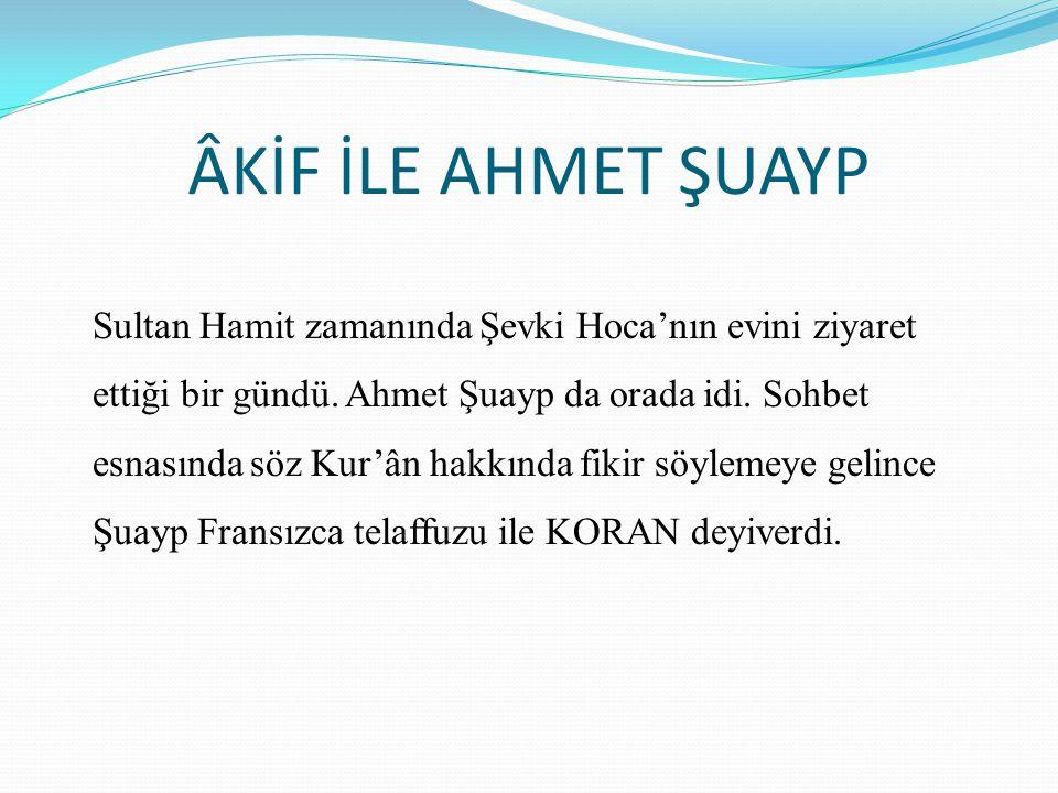 ÂKİF İLE AHMET ŞUAYP