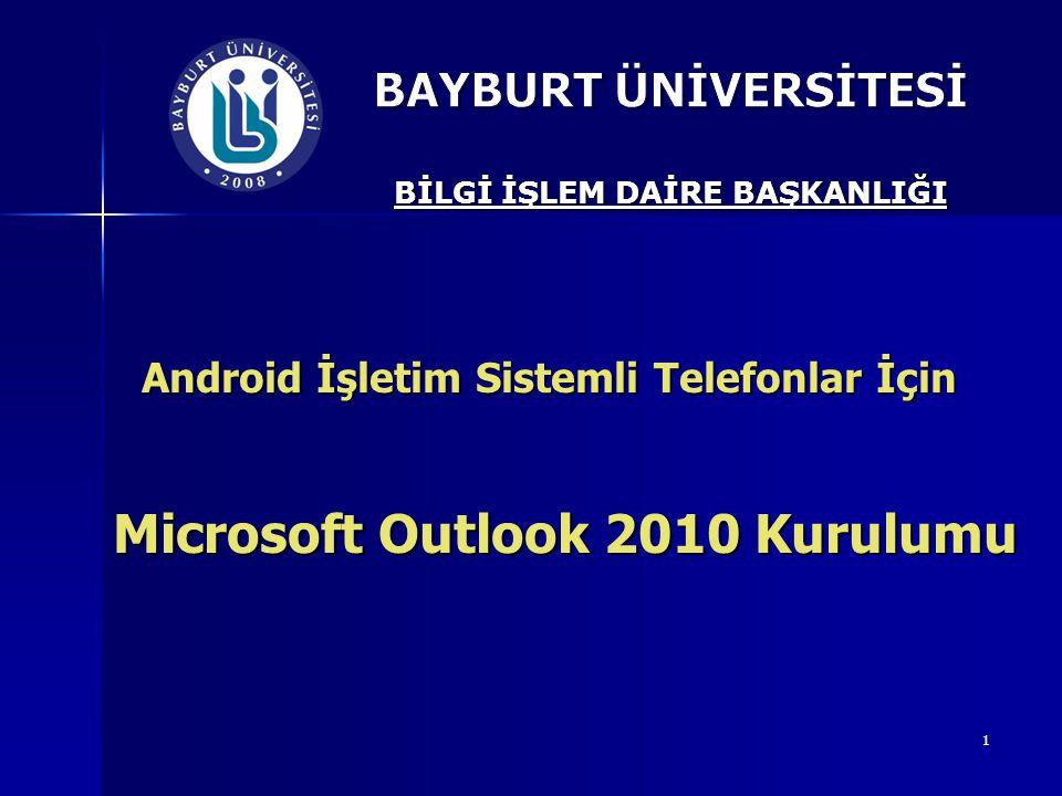 Microsoft Outlook 2010 Kurulumu