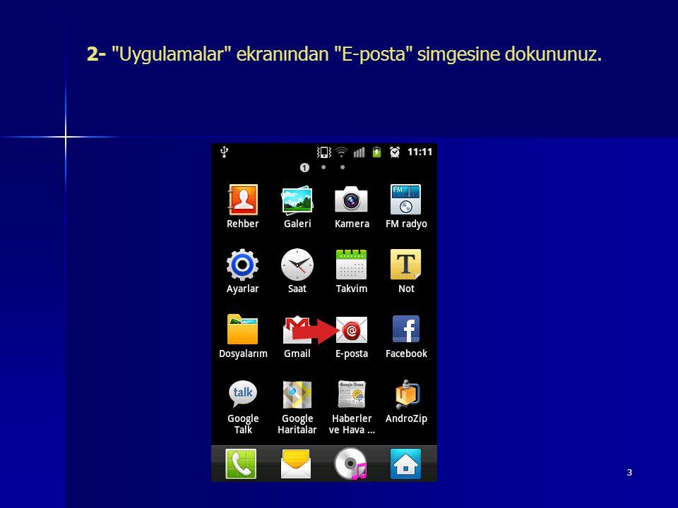2- Uygulamalar ekranından E-posta simgesine dokununuz.