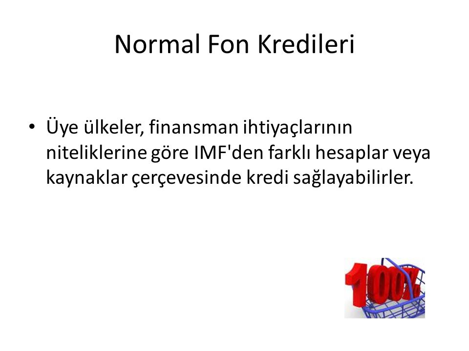 Normal Fon Kredileri