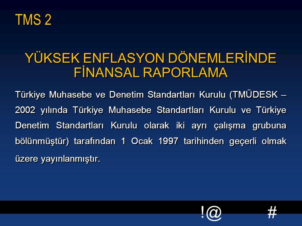 YÜKSEK ENFLASYON DÖNEMLERİNDE FİNANSAL RAPORLAMA