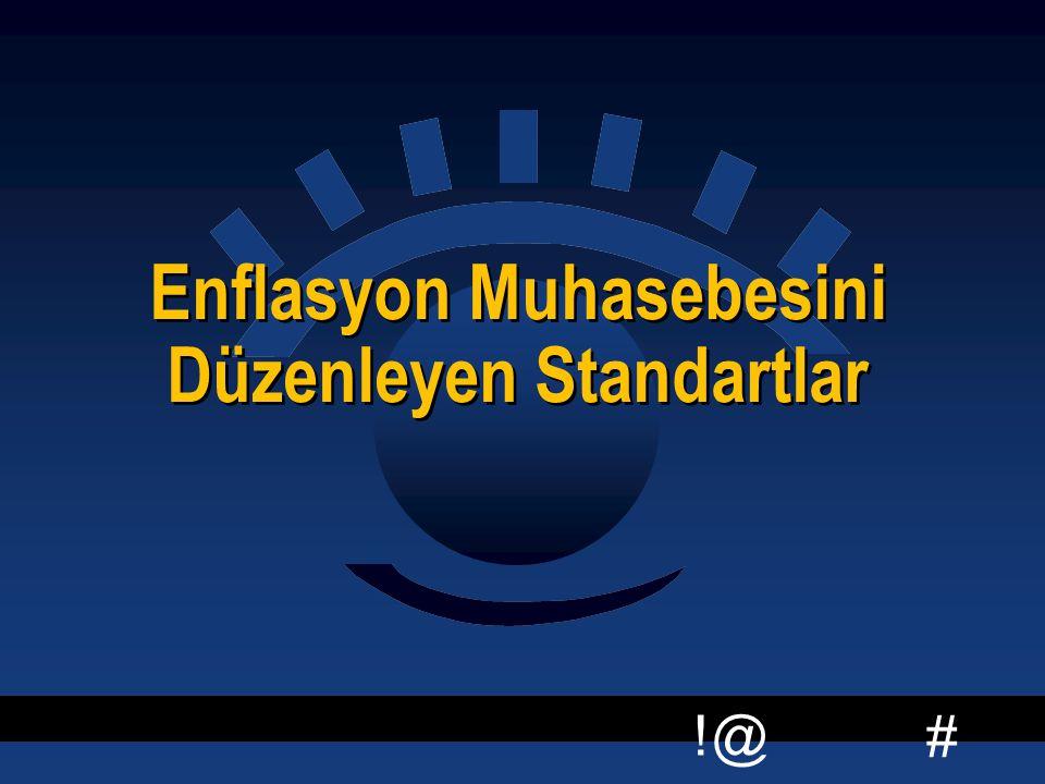 Enflasyon Muhasebesini Düzenleyen Standartlar