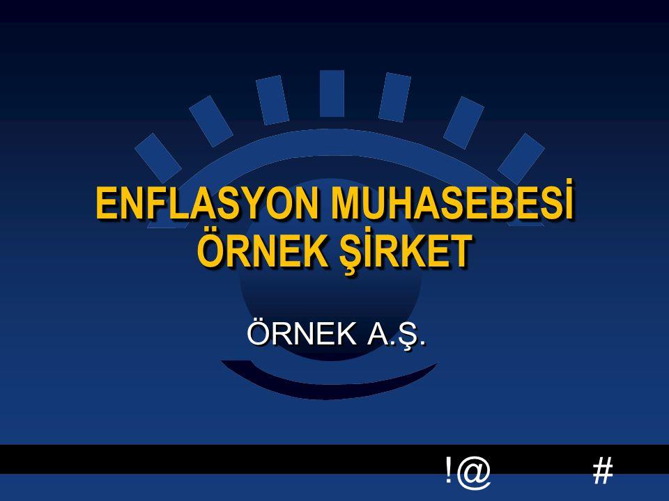 ENFLASYON MUHASEBESİ ÖRNEK ŞİRKET