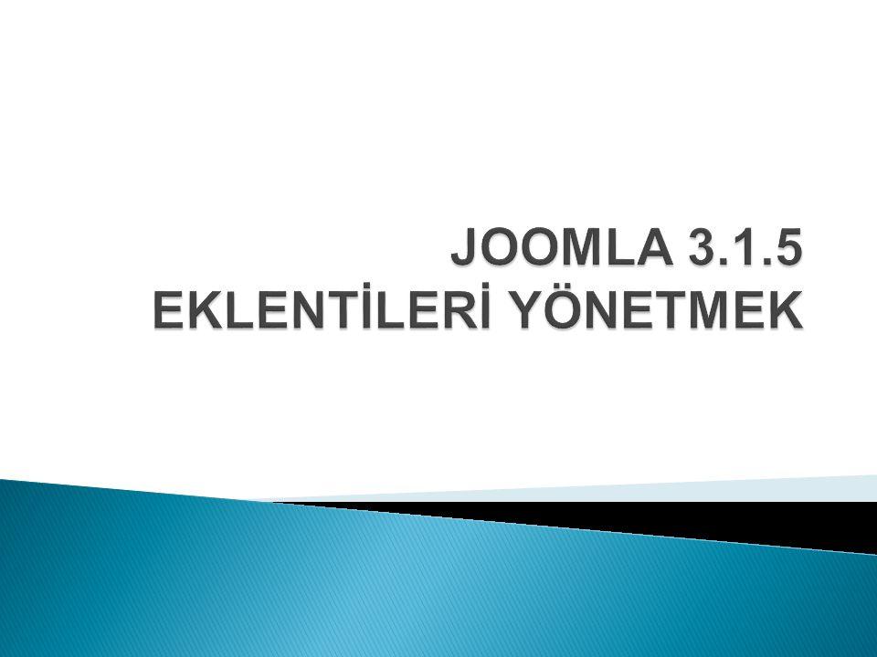 JOOMLA 3.1.5 EKLENTİLERİ YÖNETMEK