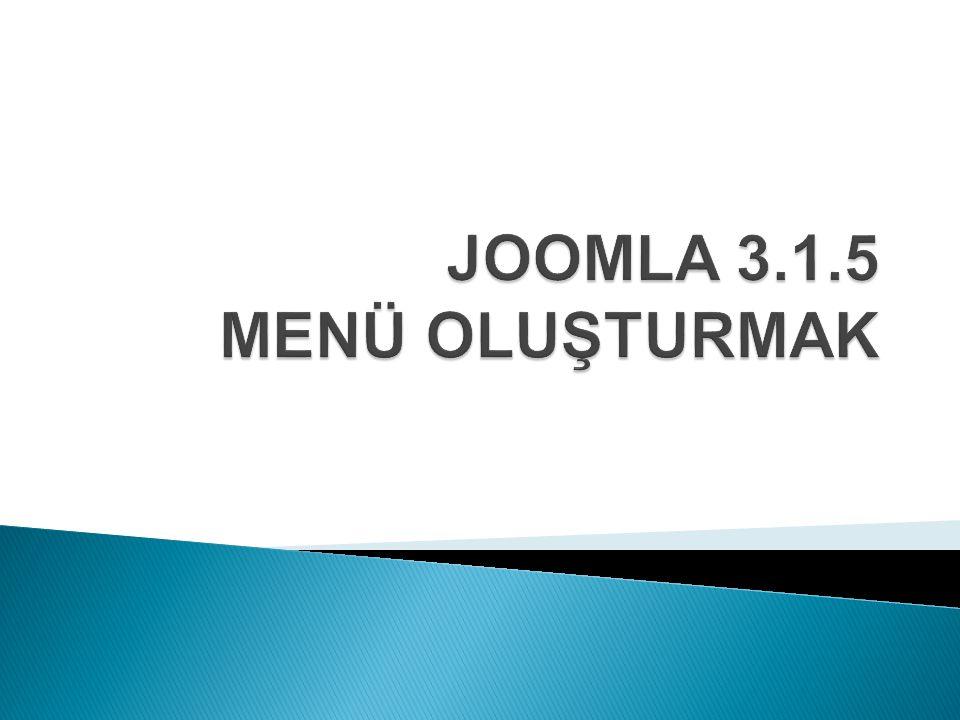 JOOMLA 3.1.5 MENÜ OLUŞTURMAK