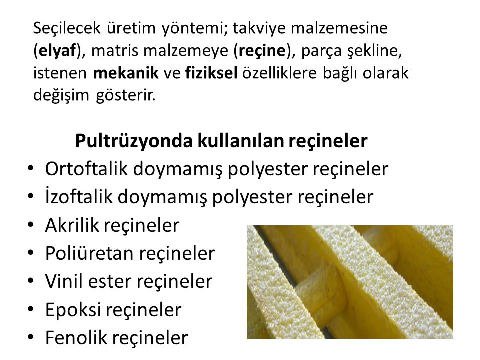 Pultrüzyonda kullanılan reçineler