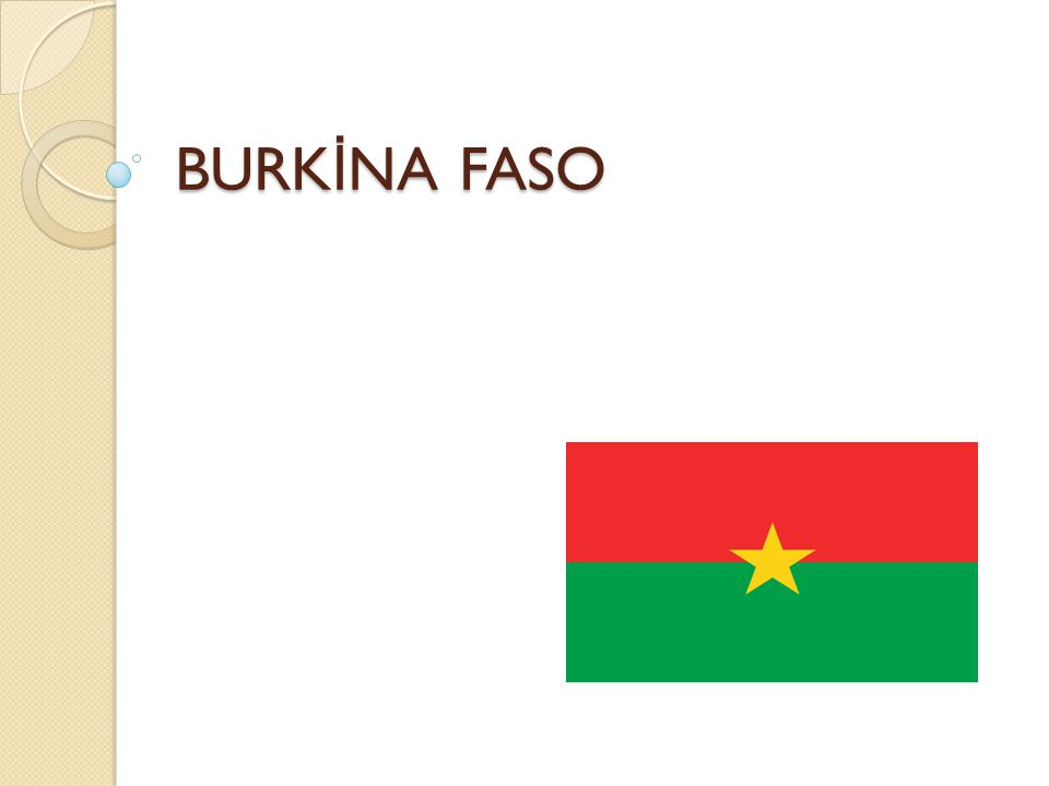 BURKİNA FASO
