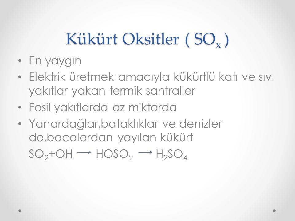 Kükürt Oksitler ( SOx ) En yaygın