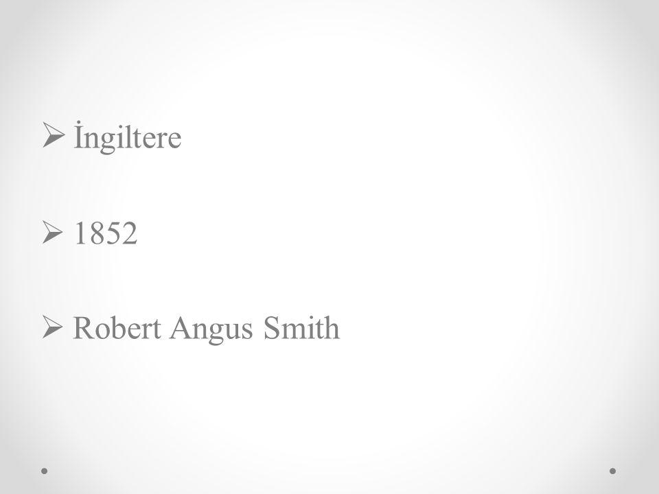 İngiltere 1852 Robert Angus Smith